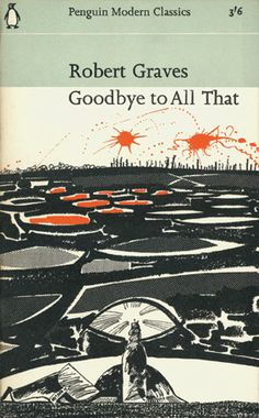Robert Graves-Goodbye To All That