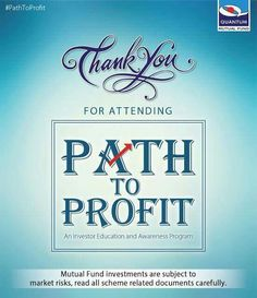 Thank you for attending Path To Profit – an investor education and awareness program, in the cities of Mysuru, Bengaluru and Kolhapur. Hope your interaction with the experts was helpful. However, if you still have any doubts about investing in mutual funds, kindly post your mail ID/Mobile No. in the comment section. We will get back to you at the earliest. #QuantumAMC #PathToProfit