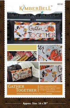 Gather Together Bench Pillow pattern by Kimberbell Designs