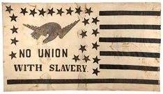 """Rare and historically important Abolitionist flag banner (c. of impressive size, x featured on """"History Detectives"""" (Episode Rochester, NY history Washington And Lee University, Patriotic Symbols, Buy Flags, Colonial Williamsburg, Antique Auctions, American Civil War, Custom Framing, Folk Art, Banner"""