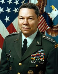 General Colin Powell  Another great military leader! Had he ran for President, he would have gotten my vote. KS