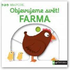 Kniha MiniPEDIE - Objevujeme svět! Farma | bux.cz