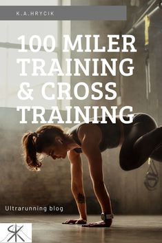 Read about how i tackled training and cross training for my first 100 mile ultramarathon! Marathon Training For Beginners, Ultra Marathon Training, Speed Training, Marathon Running, Running Training, Trail Running, Cross Training, Training Schedule, Training Plan
