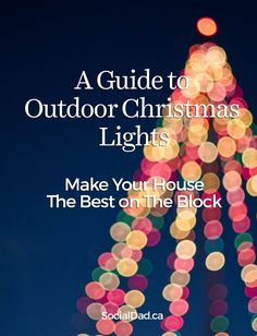 How to put up Christmas lights outside.   christmas lights guide, home depot, vancouver blog, vancouver dad, dads in vancouver, how to put up christmas lights, holiday lights guide, christmas lights in vancouver, near me, the home depot, nearest home depot, socialdad, social dad blog, james smith, social media specialist in vancouver, canada dads, cision, parenting blogs, ford canada, ford explorer, contests, ford vancouver,
