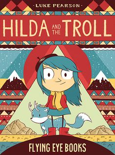 Hilda can never sit still for long without setting off on another adventure. She can't resist exploring her enchanting world—a place where trolls walk, crows speak, and mountains move. The magic and folklore of the wild, windswept North come alive in this book about an adventurous little girl and her habit of befriending anything, no matter how curious it might seem.