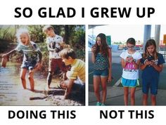 I am so glad I grew up in the 90's... I have a 8 year old who has iPhone 6plus & 2 year old who has iPad. ( yes learning games help) but damn what happened to riding your bike, roller skating, babies, sitting in front porch?!?!? Miss growing up in the 90's..