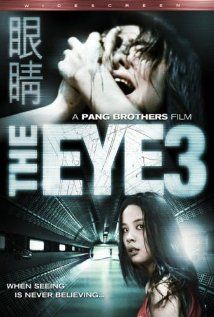 The Eye 3 (2005)   Gin gwai 3 (original title)