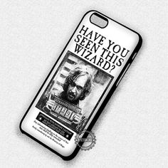 Have u Seen Him Harry Potter Sirius Black - iPhone 7 6 5 SE Cases & Covers