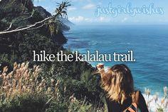 Bucket list: Hike the Kalalau Trail (Kauai, Hawaii)Submit a wish here