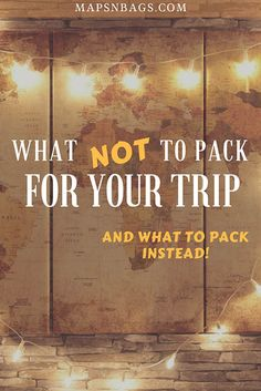 The itinerary is planned, the tickets are booked, now it's time to pack! But before you do, read this list of what not pack for your trip to avoid stuffing your backpack with unnecessary items. Including good substitutes for those things. #Whatnottopack #packingtips #packing #Traveltips #travel