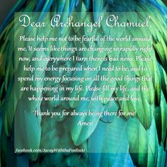Dear Archangel Chamuel, Please help me not to be fearful of the world around me.... #angels #prayers #angelprayers #chamuel #ArchangelChamuel