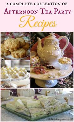 A Complete Collection of Afternoon Tea Party Recipes - savories, scones, cakes, cookies, breads, puddings and beverages | whatscookingameri... | #afternoon #tea #mothersday