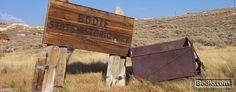 Bodie State Historic Park – Bodie, California
