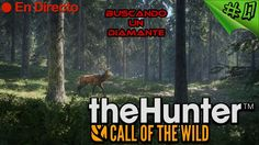The Hunter Call of the Wild #47 - Hirschfelden - Buscando a los Diamante...