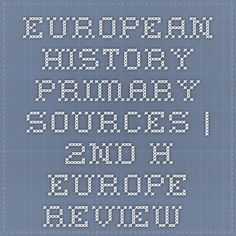 European History Primary Sources | 2nd h-europe Review