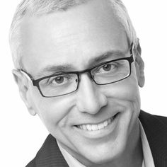 Dr. Drew Pinsky -  Intelligent, charismatic, ambitious, wise, communicator, forthright.