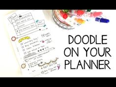 Doodle on your Planner - YouTube