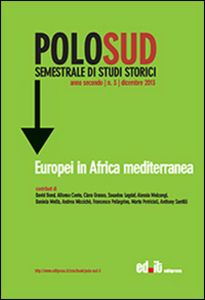 download POLO SUD. SEMESTRALE DI STUDI STORICI (2013). VOL. 3: EUROPEI IN AFRICA MEDITERRANEA. pdf epub mobi