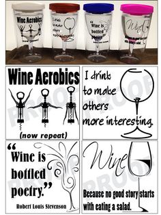 Items similar to Acrylic Double Insulated Wine Tumblers make great Gifts! Four cute sayings and four lid colors to choose from! Wine Glass Sayings, Wine Glass Crafts, Wine Themed Decor, Cute Wine Glasses, Wine Bottle Corks, Vinyl Quotes, Wine Drinks, Beverages, Gifts For Wine Lovers