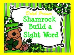 This adorable St. Patrick's Day themed set features words from the Dolch primer word list. Perfect for use in literacy centers.  To play, select and print the word cards that you want students to work on.  They use the shamrock letters pieces to build the words.
