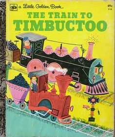 The Train to Timbuctoo, Illustrations by Art Seiden, 1951- Cover (1975 reissue)