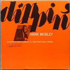 Hank Mobley - Dippin' 1965 (BN 4209) /  Design: Reid Miles - Photo: Francis Wolff