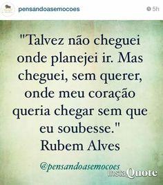 123 Melhores Imagens De Rubem Alves Words Thoughts E Books