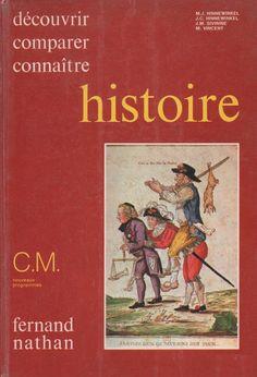 Hinnewinkel, Sivirine, Vincent, Histoire CM (1981) Fernand Nathan, Year 7, French Language, Homeschool, Comic Books, Baseball Cards, Comics, Movie Posters, Images
