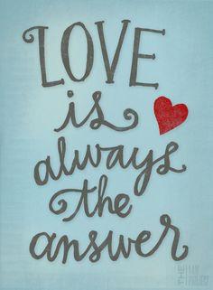 El amor es siempre la respuesta...