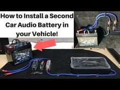 How To Install a Second Car Audio Battery In Your Vehicle! - YouTube