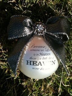 Custom Christmas Ornament-Because someone we love is in heaven......