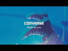 The Chuck Taylor All Star Converse Made by you - YouTube