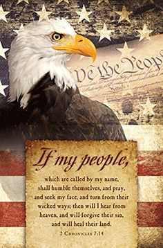 SmileyMe If My People Will Humbly Pray Mini Laminated Christian Poster - Religious & Inspirational Posters Pray For America, I Love America, God Bless America, Bible Quotes, Bible Verses, Scriptures, Wisdom Quotes, Patriotic Pictures, Eagle Pictures