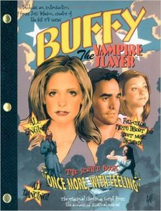 """Buffy The Vampire Slayer: """"Once More, With Feeling"""": The Script Book: Joss Whedon: 9780689859182: Amazon.com: Books"""