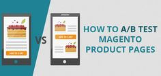 Want to know how Magento A/B testing should be done? You've come to the right place: we collected the main split testing tips for a Magento store.