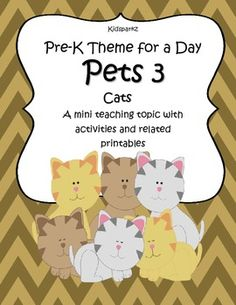 Pets 3 (Cats) - Pre-K Theme for a Day includes all the activities and printables (to make hands-on centers and games) that you need for a full day of teaching - and more. This is the 3rd of 3 units about pets - 40 pages. Low $