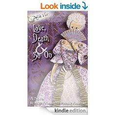 What book has hot-air balloons, Hollywood hotshots, kooky queens, and killer romances? It's all there (and so much more) in Love, Death & So...