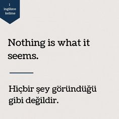 English Sentences, English Phrases, English Idioms, Happy Quotes, Book Quotes, Life Quotes, Words To Use, Cool Words, Turkish Sayings