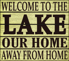 Outstanding Welcome To Our Home On The Lake Personalized Sign Lake Home Decor Inspirational Interior Design Netriciaus