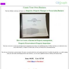 This Covers How To Create Money Through Property Management, Pereservation Work And Field Inspections. It Will Have Forms You Would Need To Run A Preservation Business, A Example Of A Business Plan , Tax Forms, Investment Tactics, And Management Tips See more! : http://get-now.natantoday.com/lp.php?target=wrpublish