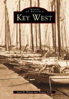 Key West   (FL)  (Images of America) by Lynn M. Homan