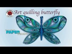 Art Quilling Butterfly - YouTube