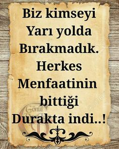 İşte o kadar! Smart Quotes, Wise Quotes, Best Love Messages, Word Sentences, Thing 1, Motivational Words, Meaningful Words, True Words, Beautiful Words