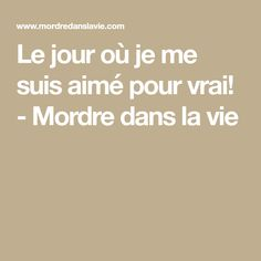 Le jour où je me suis aimé pour vrai! - Mordre dans la vie Jolie Phrase, Gemini Quotes, Miracle Morning, French Quotes, Positive Attitude, Positive Affirmations, Food For Thought, Feel Better, Positivity