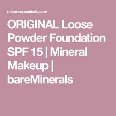 ORIGINAL Loose Powder Foundation SPF 15 | Mineral Makeup | bareMinerals