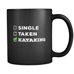 Kayaking Single, Taken Kayaking 11oz Black Mug