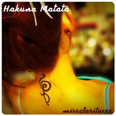 "My hakuna matata tattoo - symbol is from a Korean movie called ""200 Pounds Beauty"" o6.o8.12"