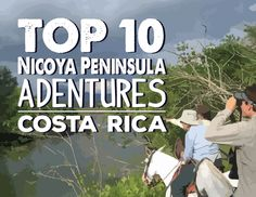 top ten things to do on the Nicoya Peninsula in Costa Rica