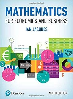 Mathematics For Economics And Business 9th Edition By Ian Jacques ISBN 13 978