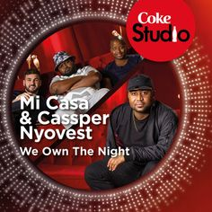 """We Own the Night - Coke Studio South Africa: Season by Mi Casa Cassper Nyovest was added to my Discover Weekly playlist on Spotify Coke, Season 1, South Africa, Ads, Songs, Studio, Night, Music, Movies"